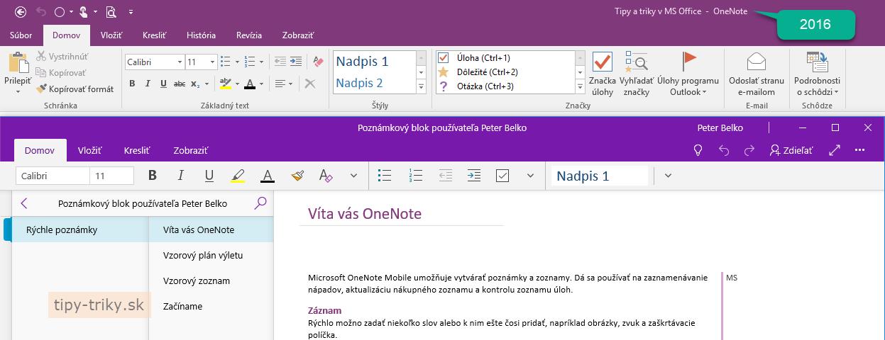 OneNote 2016 a OneNote sú dve rôzne aplikácie